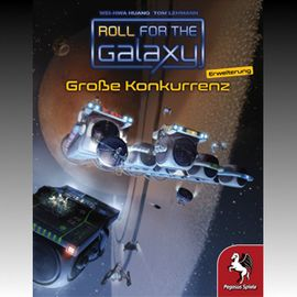 ROLL FOR THE GALAXY - GROSSE KONKURRENZ - Erweiterung