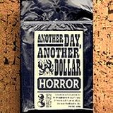 ANOTHER DAY, ANOTHER DOLLAR - HORROR, english edition