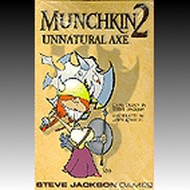 MUNCHKIN 2 - Unnatural Axe, english edition