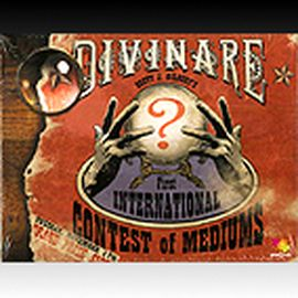 DIVINARE - THE FIRST INTERNATIONAL CONTEST OF MEDIUMS
